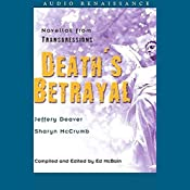 Death's Betrayal: Novellas from Transgressions (Unabridged Selections) | Jeffery Deaver, Sharyn McCrumb