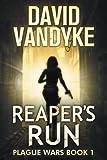 Reaper's Run (Plague Wars)