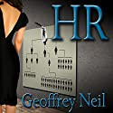 Human Resources Audiobook by Geoffrey Neil Narrated by Corey M. Snow