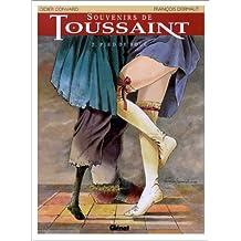 SOUVENIRS DE TOUSSAINT T02: PIED DE BOUC