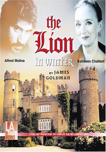 The Lion In Winter (Library Edition Audio CDs) (L.A. Theatre Works Audio Theatre Collections)
