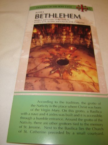 Judea, Bethlehem / Pamphlet about the Birthplace of Jesus with details, map and Scripture / Basilica and Grotto of the Nativity / Grotto of St. Jerome and Church of St. Catherine