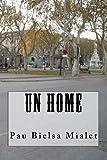 Un Home, Pau Mialet, 1467900052