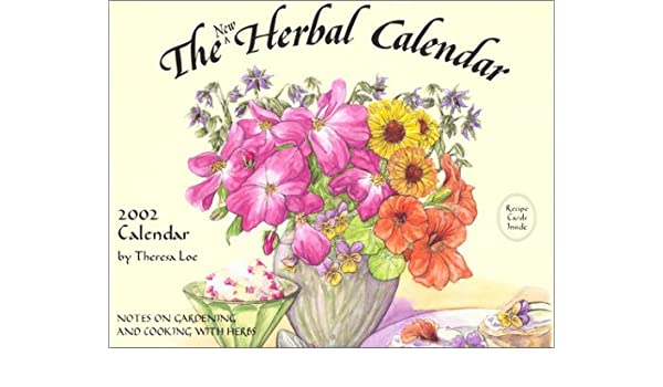 The Herbal 2002 Calendar Notes On Gardening And Cooking With Herbs