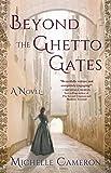 Beyond the GhettoGates: A Novel