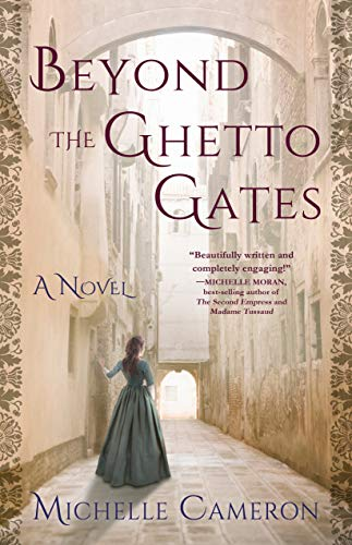Beyond the Ghetto Gates: A Novel by [Cameron, Michelle]
