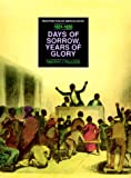 img - for Days of Sorrow, Years of Glory 1813-1850: From the Nat Turner Revolt to the Fugitive Slave Law (Milestones in Black American History) book / textbook / text book