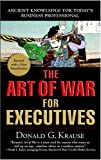 The Art of War for Executives, Donald G. Krause, 0399531505
