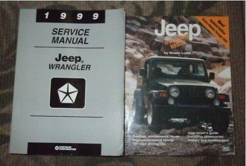 1999 Jeep Wrangler Service Shop Repair Manual SET (service manual, and the owners bible.) (1999 Jeep Wrangler Service Manual)