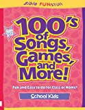 100's of Songs, Games and More for School Kids, David C. Cook Publishing Company Staff, 0781439655