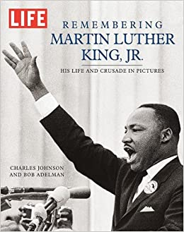 Remembering Dr King >> Life Remembering Martin Luther King Life Life Books Editors Of