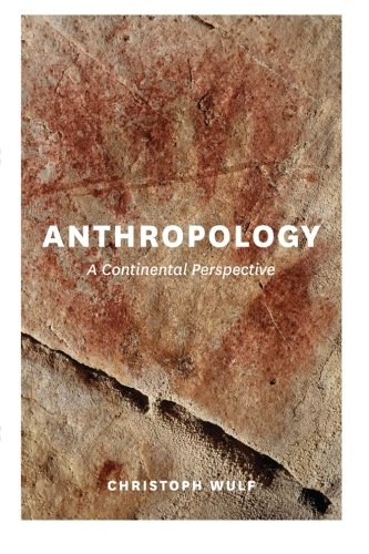 Anthropology: A Continental Perspective
