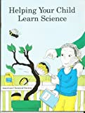 Helping Your Child Learn Science, Paulu, Nancy and Martin, Margery, 0841226261