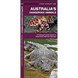 Australia's Dangerous Animals: A Folding Pocket Guide to Potentially Harmful Species (A Pocket Naturalist Guide)