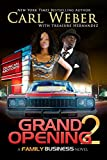img - for Grand Opening 2: A Family Business Novel book / textbook / text book