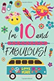 I'm 10 and Fabulous: Retro Lined and Blank Journal Happy Birthday Book for Girls