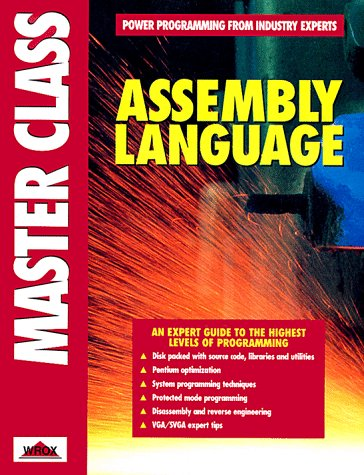 Assembly Language Master Class (Wrox Press Master Class)