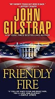 Friendly Fire (A Jonathan Grave Thriller Book 8)