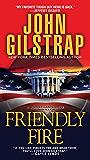 Friendly Fire (A Jonathan Grave Thriller)