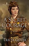 A Secret Courage (The London Chronicles)