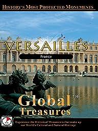 Global Treasures - Versailles - Chateau De Versailles - Paris, France