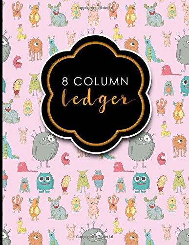 Ledger General Sheets (8 Column Ledger: Ledger Books, Accounting Ledger Sheets, General Ledger Accounting Book, Cute Monsters Cover, 8.5