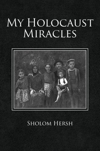 My Holocaust Miracles PDF