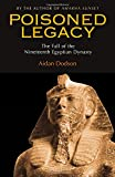 Poisoned Legacy: The Fall of the Nineteenth Egyptian Dynasty