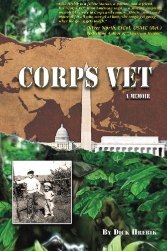 Book: Corps Vet - A Memoir by Dick Hrebik