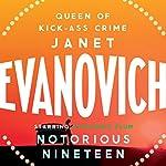 Notorious Nineteen | Janet Evanovich