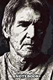 """Notebook: Harrison Ford Artwork , Journal for Writing, College Ruled Size 6"""" x 9"""", 110 Pages"""