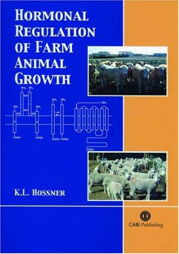 - Hormonal Regulation of Farm Animal Growth (Cabi)