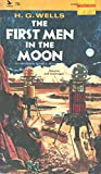 The First Men in the Moon. Introduction by Robert A. W. Lowndes. Complete and Unabridged.