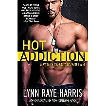 HOT Addiction (Hostile Operations Team - Book 10)