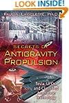 Secrets of Antigravity Propulsion: Te...