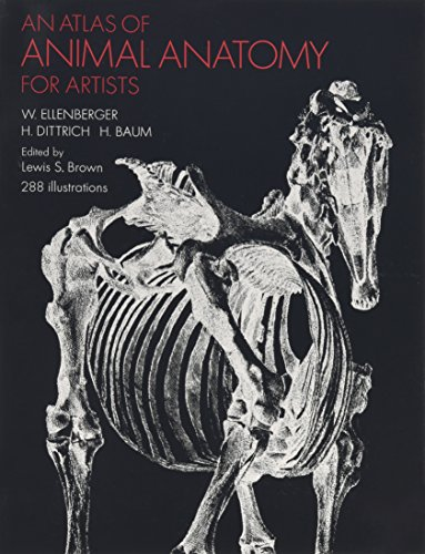 An Atlas of Animal Anatomy for Artists (Dover Anatomy for Artists) [W. Ellenberger - H. Baum - H. Dittrich] (Tapa Blanda)