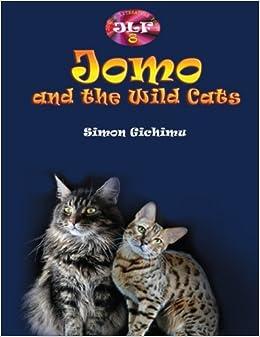 Amazon.com: Jomo and the Wild Cats (9781975810634): Simon ...