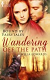 Wandering Off the Path (Bound by Fairytales Book 1)