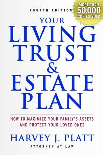 Read Online Your Living Trust and Estate Plan 2012-2013: How to Maximize Your Family's Assets and Protect Your Loved Ones pdf epub