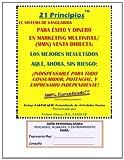 21 PRINCIPIOS(tm) el Sistema de Vanguardia para Éxito y Dinero en Marketing Multinivel/(MMN) Venta Directa, Nelson Abaya, 1466342056