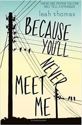 Because You'll Never Meet Me by Leah Thomas (2015-07-02)