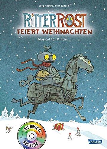 Ritter Rost 7: Ritter Rost feiert Weihnachten: Buch mit CD