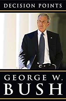 Decision Points by [Bush, George W.]