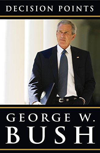 Decision Points George Bush Pdf
