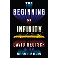 The Beginning of Infinity: Explanations That Transform the World (English Edition)