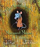 The Adventures of Margaret Mouse, Cherokee Wyatt, 0976132648