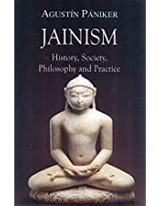 Jainism: History, Society, Philosophy and Practice