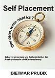 Self Placement, Dietmar Prudix, 3833440457