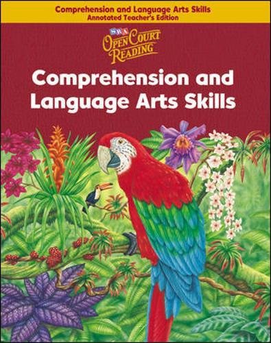 Open Court Reading - Comprehension and Language Arts Skills Annotated Teacher Edition - Grade 6