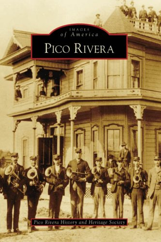 Pico Rivera (Images of America: California)